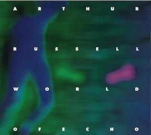 arthur russell_world of echo
