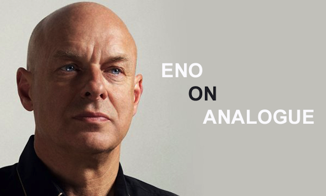 Brian Eno_on analogue_final2