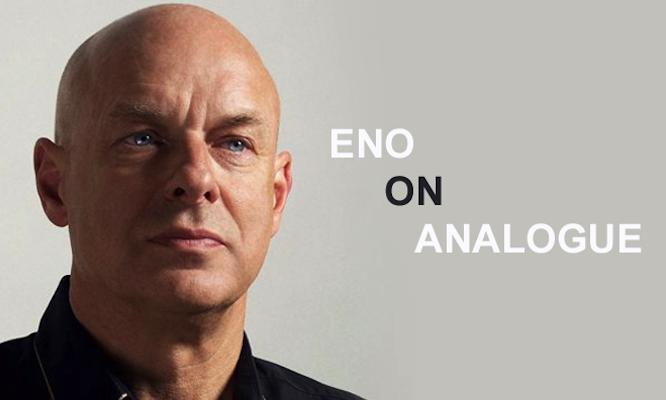 Brian Eno_on analogue_final2