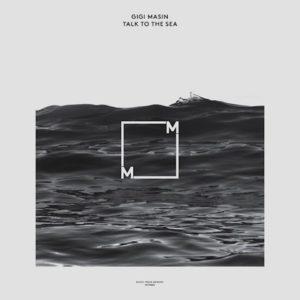 GIGI-MASIN-TALK-TO-THE-SEA