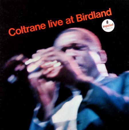 coltraneBirdland