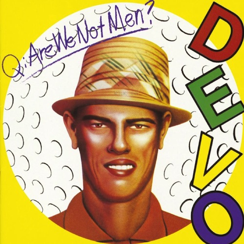 q-are-we-not-men-a-we-are-devo-devo