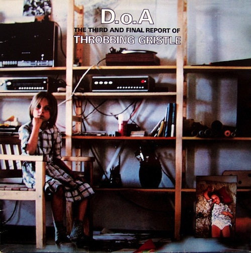 The Industrial Evolution Throbbing Gristle In 10