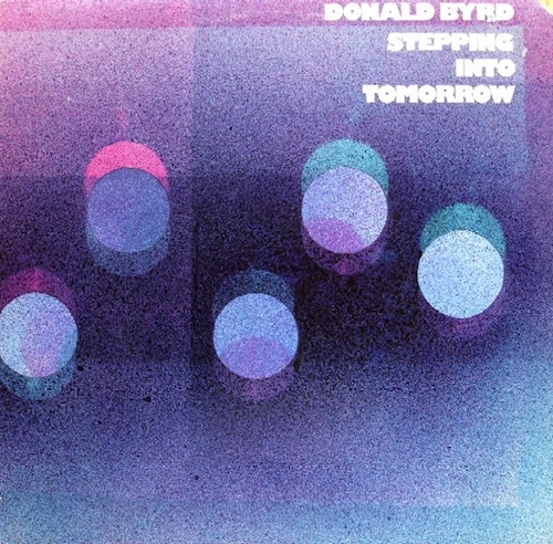 donald byrd_stepping into tomorrow