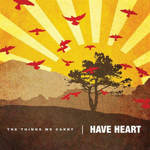 Have_Heart_-_The_Things_We_Carry-CD