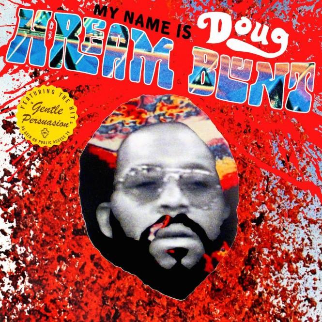 luaka-bop-announces-doug-hream-blunt-reissue-featuring-cult-hit-gentle-persuasion