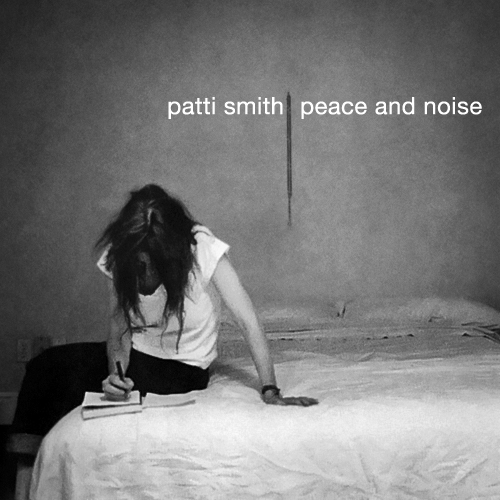 Patti_Smith_-_Peace_And_Noise