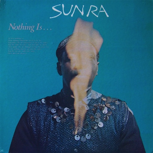 sun ra_nothing is...