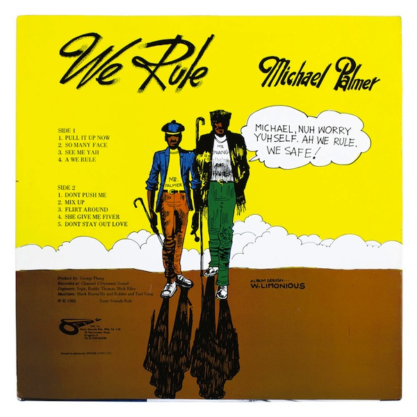 07-We-Rule-back-cover-Michael-Palmer-Power-House-1985-Wilfred-Limonious-In-Fine-Style-One-Love-Books copy
