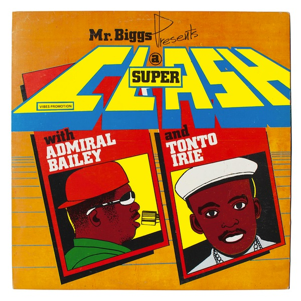 13-Mr-Biggs-Presents-A-Super-Clash-Admiral-Baily-Tonto-Irie-Vibes-1987-Wilfred-Limonious-In-Fine-Style-One-Love-Books copy