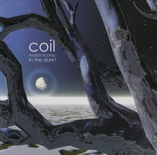 coil_musick to play in the dark2
